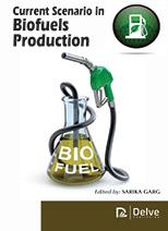 Current Scenario in Biofuels Production