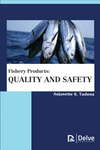 Fishery Products: Quality and Safety