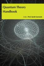 Quantum Theory Handbook